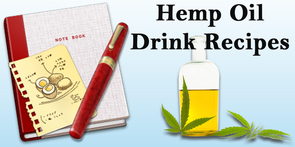 Featured Image of hemp oil drink recipes