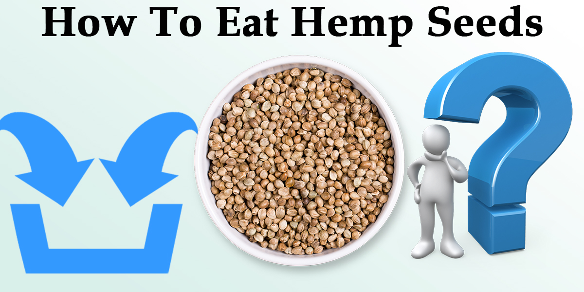 Featured Image of How To Eat Hemp Seeds