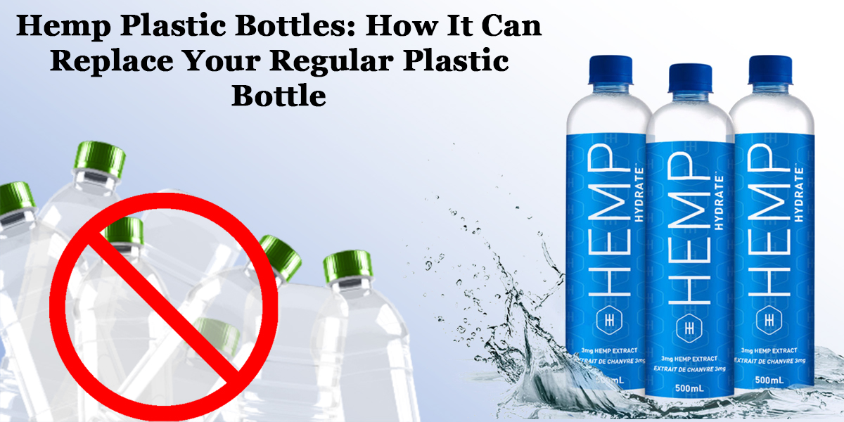 Featred Image of Hemp Plastic Bottles