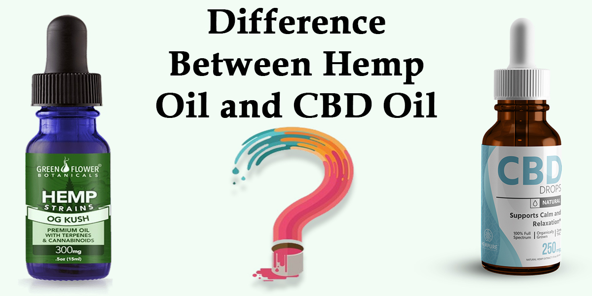 Featured Image of Difference Between Hemp Oil and CBD Oil
